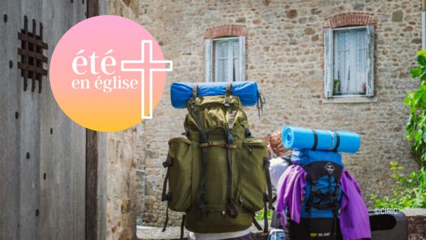 Été 2020 en Église : quelques rendez-vous sur la route de vos vacances