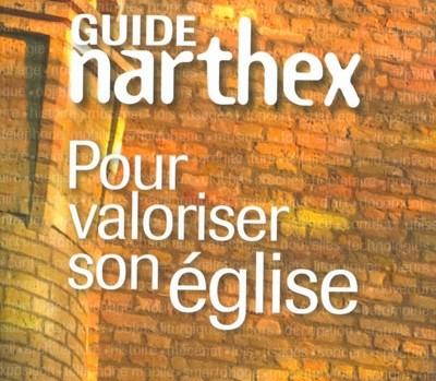 Guide Narthex Pour valoriser son église