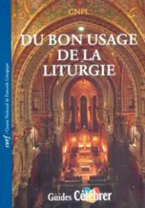 GC 4 Du bon usage de la liturgie