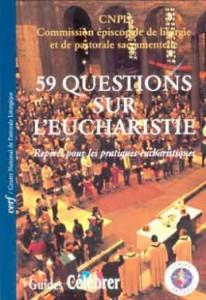 GC 6 Cinquante-neuf questions sur l'eucharistie