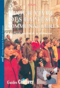 GC 7 Pour vivre des baptêmes communautaires