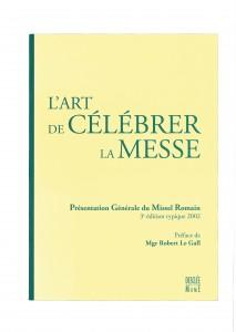 Présentation Générale du Missel Romain, 3ème édition typique 2002 - Préface Mgr Robert Le Gall