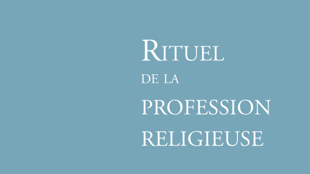 RITUEL DE LA PROFESSION RELIGIEUSE