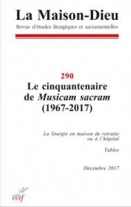 La Maison-Dieu 290 décembre 2017 Musicam Sacram