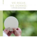 Collection Célébrer - Vie reçue vie donnée