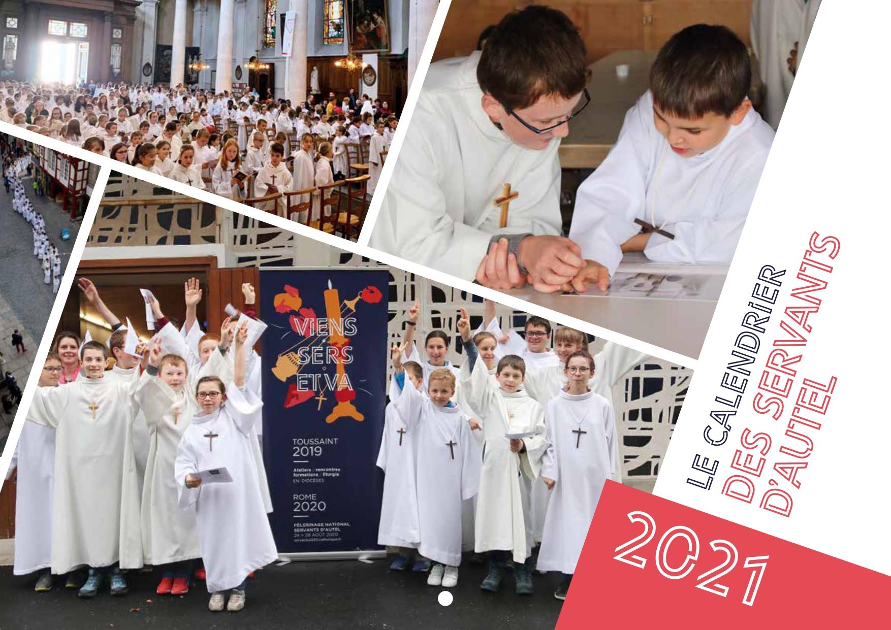 Servants d'autel : le calendrier 2021 est paru ! | Liturgie