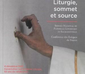 Liturgie, sommet et source