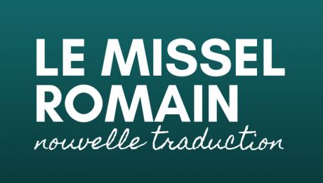 Le Missel romain - nouvelle traduction