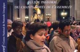 Guides Célébrer : Chanter en assemblée
