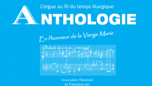 Anthologie en l'honneur de la Vierge Marie